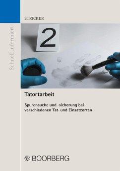 Tatortarbeit (eBook, PDF) - Stricker, Johannes