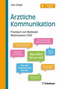 Ärztliche Kommunikation (eBook, PDF) - Jünger, Jana