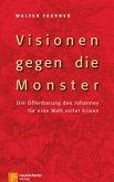 Visionen gegen die Monster (eBook, ePUB)
