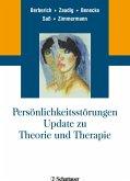 Persönlichkeitsstörungen. Update zu Theorie und Therapie (eBook, ePUB)