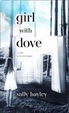 Girl With Dove: A Life Built By Books (eBook, ePUB)