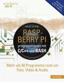 Raspberry Pi programmieren mit C/C++ und Bash (eBook, PDF)