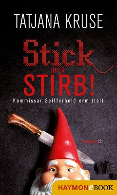 Stick oder stirb! (eBook, ePUB)