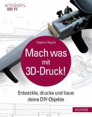 Mach was mit 3D-Druck! (eBook, PDF)