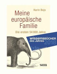 Meine europäische Familie (eBook, ePUB) - Bojs, Karin