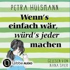 Wenn's einfach wär, würd's jeder machen / Hamburg-Reihe Bd.5 (MP3-Download)