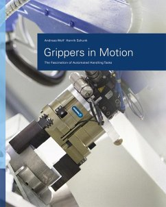Grippers in Motion (eBook, PDF) - Wolf, Andreas; Schunk, Henrik A.