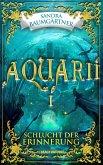 Aquarií: Schlucht der Erinnerung (eBook, ePUB)