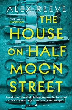 The House on Half Moon Street (eBook, ePUB) - Reeve, Alex