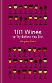 101 Wines to try before you die (eBook, ePUB)