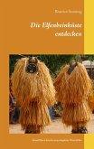 Die Elfenbeinküste entdecken (eBook, ePUB)