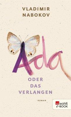 Ada oder Das Verlangen (eBook, ePUB)