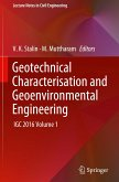 Geotechnical Characterisation and Geoenvironmental Engineering