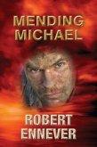 Mending Michael (eBook, ePUB)