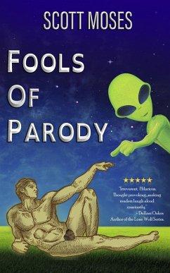 Fools Of Parody (eBook, ePUB)