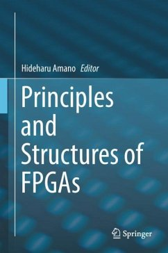 Principles and Structures of FPGAs