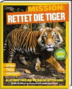 Mission: Rettet die Tiger