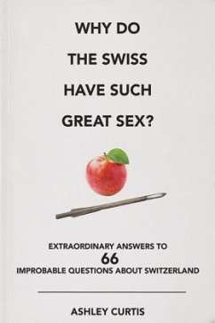 Why do the Swiss have such great sex? - Curtis, Ashley