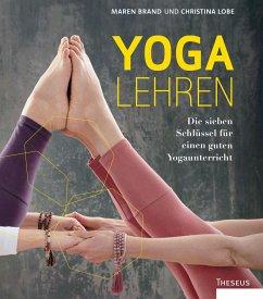 Yoga lehren - Brand, Maren; Lobe, Christina