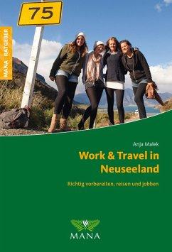 Work & Travel in Neuseeland - Malek, Anja