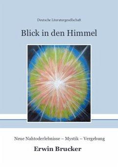 Blick in den Himmel - Brucker, Erwin