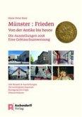 Münster: Frieden. Von der Antike bis heute