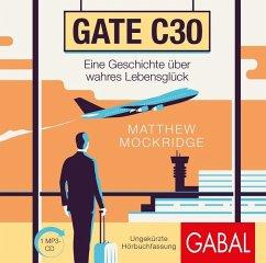Gate C30, 1 MP3-CD - Mockridge, Matthew