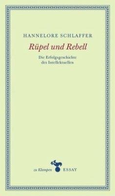 Rüpel und Rebell - Schlaffer, Hannelore