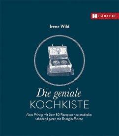 Die geniale Kochkiste - Wild, Irene