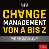 Changemanagement von A bis Z
