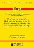 Herzfrequenzvariabilität: Methoden und Anwendungen in Sportwissenschaft, Arbeits- und Intensivmedizin sowie Kardiologie