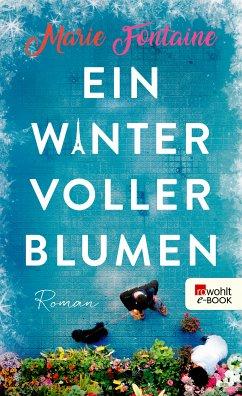 Ein Winter voller Blumen (eBook, ePUB)