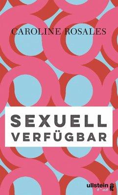 Sexuell verfügbar - Rosales, Caroline