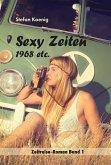 Sexy Zeiten - 1968 etc. (eBook, ePUB)