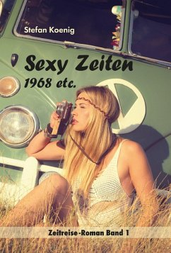 Sexy Zeiten - 1968 ets. (eBook, ePUB)