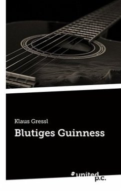 Blutiges Guinness - Gressl, Klaus