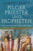 Pilger, Priester und Propheten (eBook, ePUB)