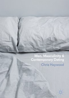 Men, Masculinity and Contemporary Dating (eBook, PDF)