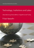 Technology, Institutions and Labor (eBook, PDF)