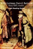 A Christmas Carol Retold (Light Reading Series) (eBook, ePUB)