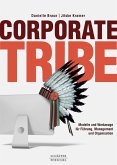 Corporate Tribe (eBook, ePUB)