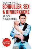 Schnuller, Sex & Kinderkacke (eBook, ePUB)
