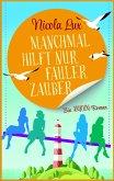 Manchmal hilft nur fauler Zauber (eBook, ePUB)