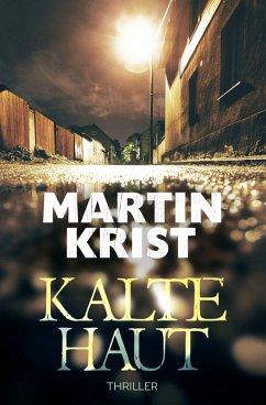 Kalte Haut (eBook, ePUB) - Krist, Martin