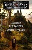 Schwert und Schild - Sir Morgan, der Löwenritter Band 34: Der Tag des zweiten Falken (eBook, ePUB)