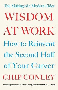 Wisdom at Work (eBook, ePUB)