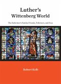 Luther's Wittenberg World (eBook, ePUB)