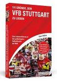 111 Gründe, den VfB Stuttgart zu lieben