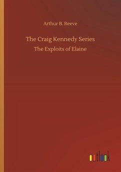 The Craig Kennedy Series
