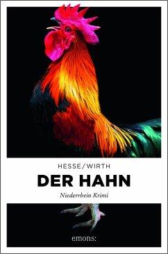Der Hahn - Hesse, Thomas;Wirth, Renate